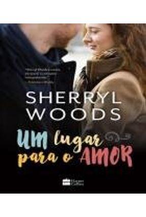 Um Lugar Para o Amor - Woods,Sherryl Woods,Sherryl pdf epub