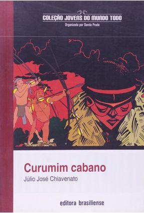 Curumim Cabano - Chiavenato,Júlio José | Hoshan.org