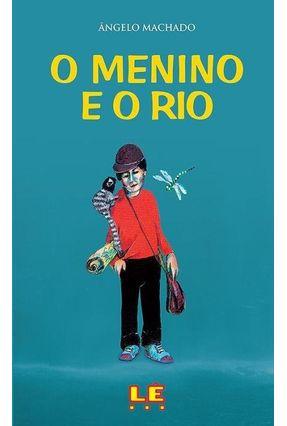 O Menino e o Rio - Machado,Angelo pdf epub