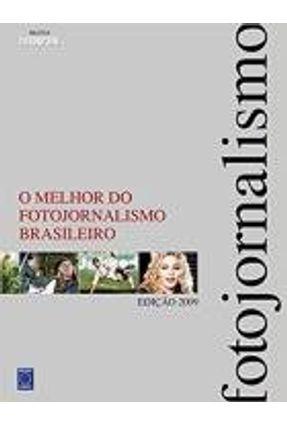 O Melhor do Fotojornalismo - Biblioteca Fotografe Melhor - Editora Europa | Hoshan.org