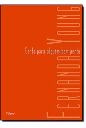 Carta Para Alguém Bem Perto - Young,Fernanda Young,Fernanda | Hoshan.org