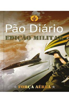 Pão Diário — Edição Militar - Pão Diário   Nisrs.org