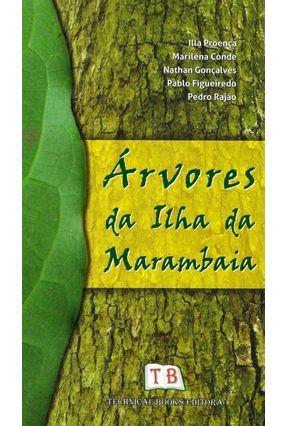 Árvores da Ilha da Marambaia - Proença,Illa Conde,Marilena Gonçalves,Nathan | Hoshan.org