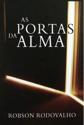 Edição antiga - As Portas da Alma - Rodovalho,Robson | Nisrs.org