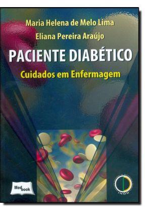 Paciente Diabético - Cuidados Em Enfermagem - Lima,Maria Helena de Melo Araújo,Eliana Pereira pdf epub