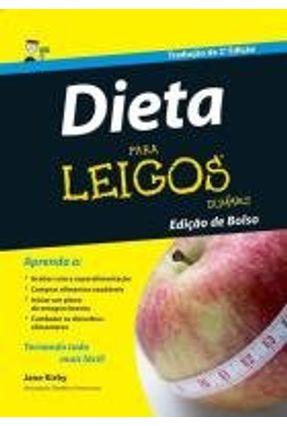 Dieta Para Leigos - Edição de Bolso - Tradução da 2ª Edição - Kirby,Jane | Hoshan.org