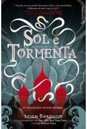 Sol e Tormenta - Trilogia Grisha - Vol. 2 - Bardugo,Leigh pdf epub