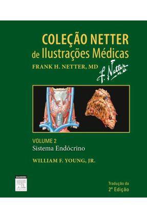 Coleção Nedder de Ilustrações Médicas - Sistema Endocrino - Vol. 2 - Burns,Ted Aminoff,Michael Young,William pdf epub