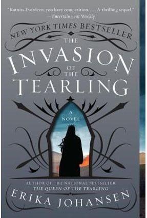 The Invasion Of The Tearling - A Novel - Johansen,Erika   Hoshan.org