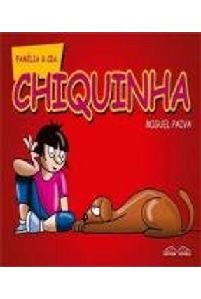 Chiquinha - Família & Cia - Paiva,Miguel | Hoshan.org