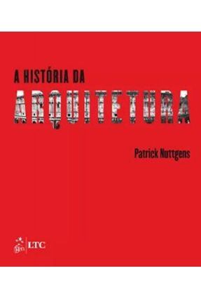 A História da Arquitetura - 2ª Ed. 2015 - Nuttgens,Patrick | Hoshan.org