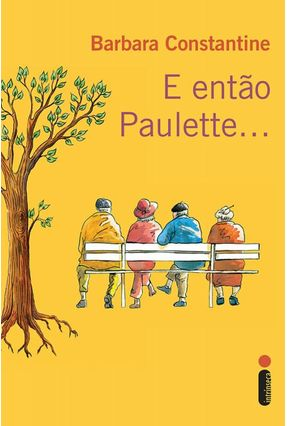 E Então Paulette... - Constantine,Barbara   Tagrny.org