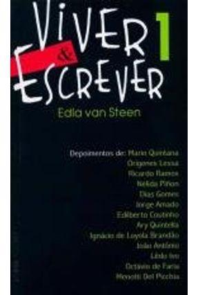 Viver & Escrever - Vol. 1 - Col. L&pm Pocket - Steen,Edla Van | Hoshan.org