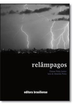 Relampagos - 2ª Ed. - Pinto Jr,Osmar | Tagrny.org