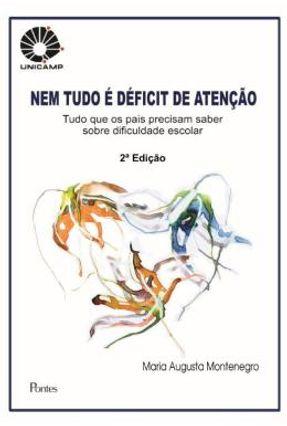 Nem Tudo É Déficit De Atenção - 2 Ed. 2017 - Montenegro,Maria Augusta pdf epub