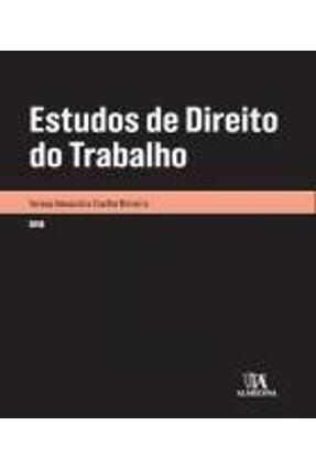 Estudos De Direito do Trabalho - Col.Monografias - Moreira,Teresa Alexandra Coelho pdf epub