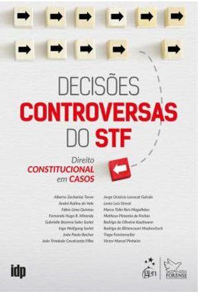 Decisões Controversas Do STF - Direito Constitucional Em Casos - Toron Et Al   Hoshan.org