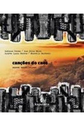 Canções do Caos - Vozes Brasileiras - Barros,Andrea Lucia Cecchi,Adriana Baldi,Ana Júlia Barbieri,Marcella pdf epub