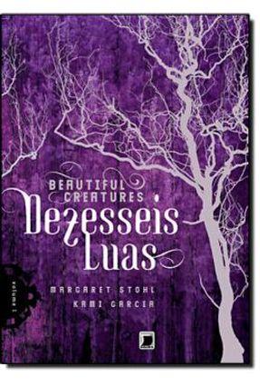 Dezesseis Luas - Col. Beautiful Creatures - Vol. 1 - Garcia,Kami Peterson,Margareth | Hoshan.org