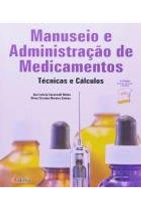 Manuseio e Administração de Medicamentos - Motta,Ana Letícia Carnevalli Santos,Nívea Cristina Moreira | Tagrny.org