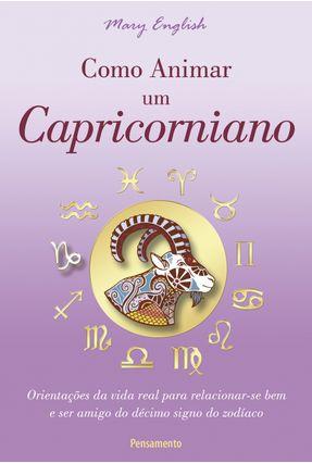 Como Animar Um Capricorniano - English ,Mary   Hoshan.org