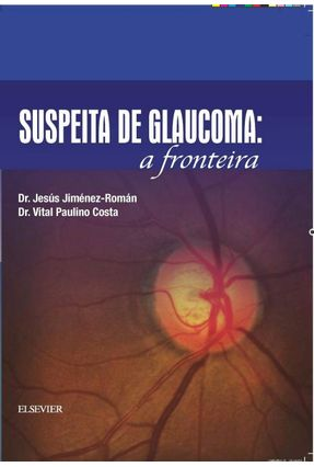 Suspeita De Glaucoma - A Fronteira - Costa,Vital | Tagrny.org
