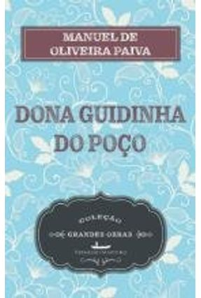 Dona Guidinha Do Poço - Paiva,Manuel | Hoshan.org