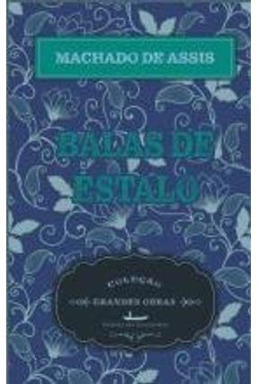 Balas De Estalo - MACHADO DE ASSIS | Tagrny.org