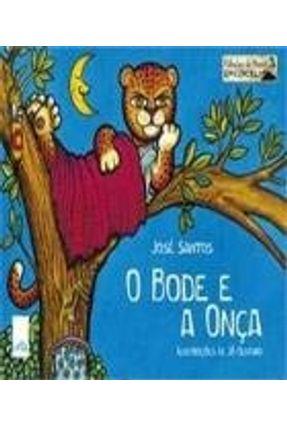 O Bode e A Onça - Santos,José | Hoshan.org