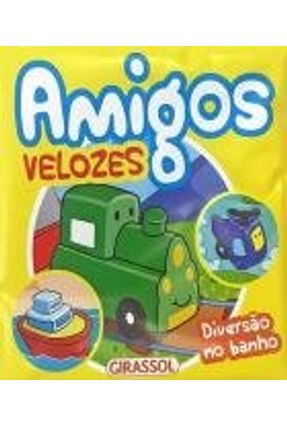 Diversão No Banho - Amigos Velozes - Brijbasi Art Press Limited   Tagrny.org