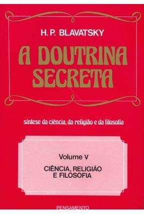A Doutrina Secreta Vol. 5 - Blavatsky,Helena Petrovna pdf epub