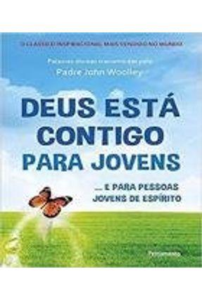 Deus Está Contigo Para Jovens - Woolley,John | Hoshan.org