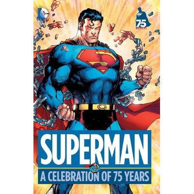Superman- A Celebration Of 75 Years