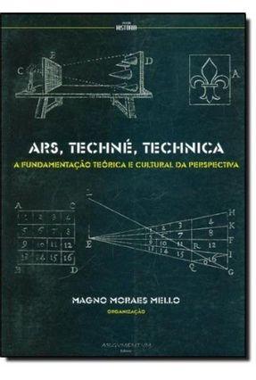 Ars, Techne, Technica - MELO,MAGNO MORAES   Tagrny.org