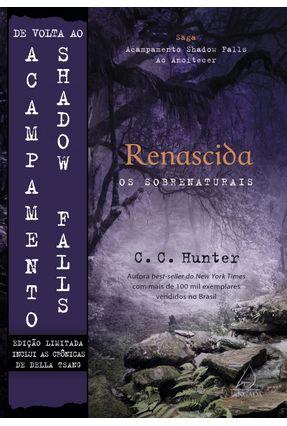 Renascida - Col. Acampamento Shadow Falls ao Anoitecer - Edição Especial Limitada - Hunter ,C. C. | Hoshan.org