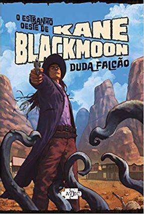 O Estranho Oeste De Kane Blackmoon - Falcão,Duda   Hoshan.org