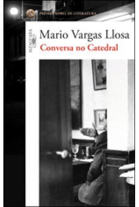 Conversa No Catedral - Llosa,Mario Vargas Llosa,Mario Vargas | Hoshan.org