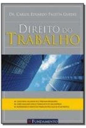 Direito do Trabalho - Guedes,Carlos Eduardo Paletta | Hoshan.org