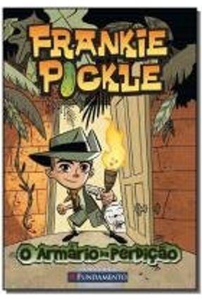 Frankie Pickle - O Armário da Perdição - Wight,Eric   Nisrs.org