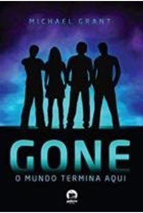 Gone - O Mundo Termina Aqui - Grant,Michael | Hoshan.org