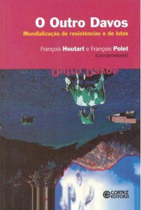 O Outro Davos - Houtart,Francois pdf epub