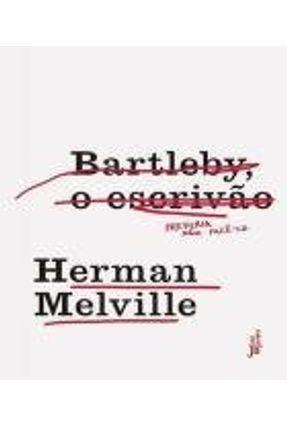 Bartleby, o Escrivão - Melville,Herman | Hoshan.org