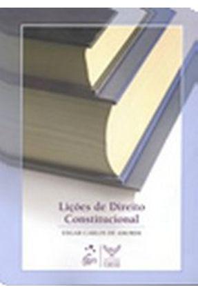 Usado - Liçõees de Direito Constitucional - Amorim,Edgar Carlos de   Tagrny.org