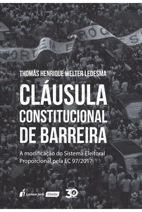 Cláusula Constitucional De Barreira - Ledesma,Thomás Henrique Welter   Tagrny.org