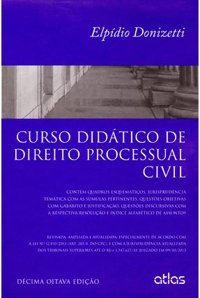 Edição antiga - Curso Didático de Direito Processual Civil - 18ª Ed. 2014 - Donizetti,Elpídio   Hoshan.org