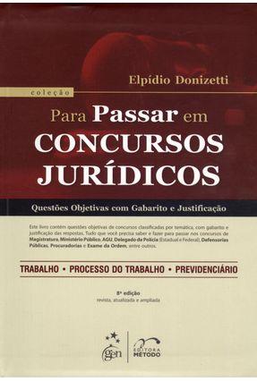 Usado - Para Passar Em Concursos Jurídicos - Questões Objetivas Com Gabarito e Justificação - 8ª Ed. 2012 - Nunes,Elpidio Donizetti | Hoshan.org