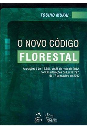 O Novo Código Florestal - Mukai,Toshio   Hoshan.org