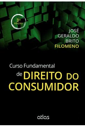 Usado - Curso Fundamental de Direito do Consumidor - 3ª Ed. 2014 - Filomeno,Jose Geraldo Brito | Tagrny.org