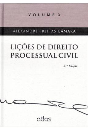 Usado - Lições de Direito Processual Civil - Vol. III - 21ª Ed. 2014 - Camara,Alexandre Freitas   Hoshan.org