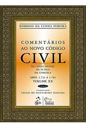 Comentários ao Novo Código Civil - Arts. 1.723 A 1.783 - Vol. XX - Col. da União - 2ª Ed. 2013 - Pereira,Rodrigo da Cunha   Hoshan.org